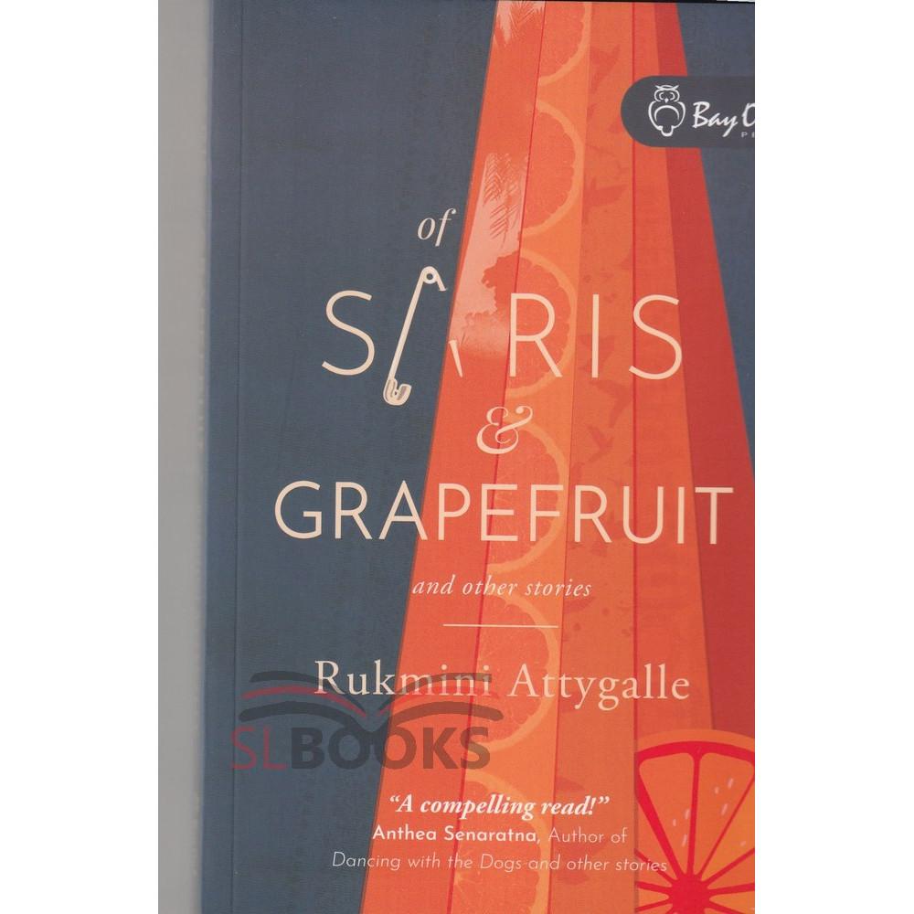 Of Saris and Grapefruit
